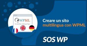 Creare un sito multilingua con WPML