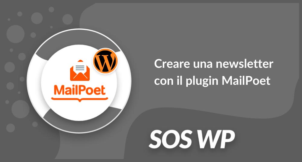 Creare una newsletter con il plugin MailPoet