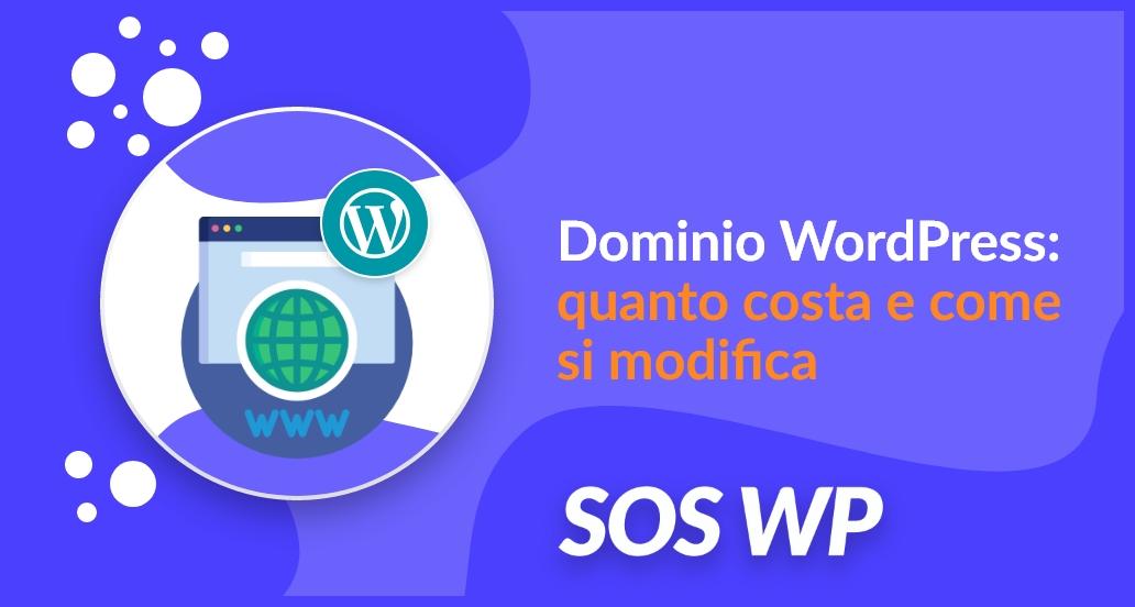 Dominio WordPress quanto costa e come si modifica