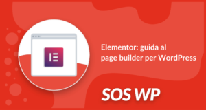 Elementor guida al page builder per WordPress