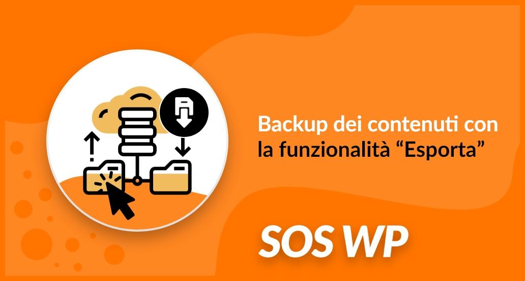 Backup dei contenuti con la funzionalità Esporta