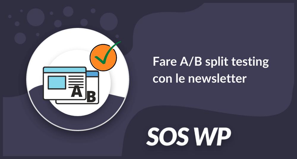 Fare AB split testing con le newsletter