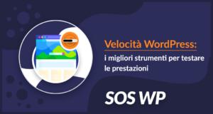 Migliori strumenti per effettuare test di velocità WordPress