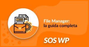 File Manager: la guida completa