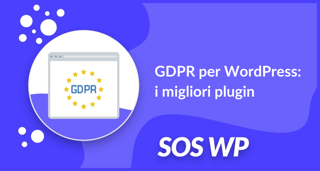 GDPR per WordPress i migliori plugin