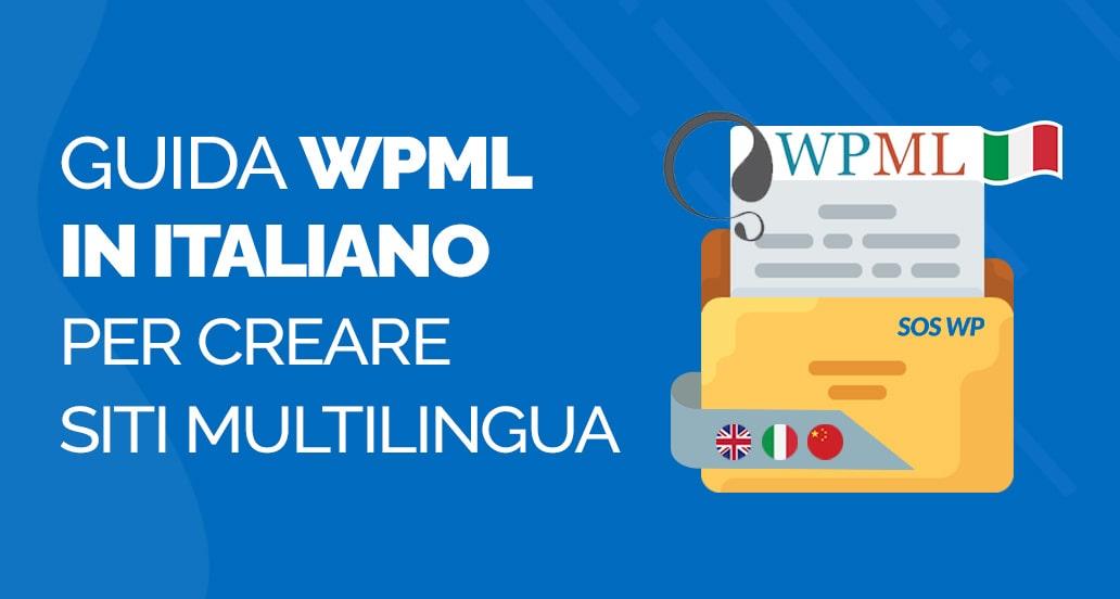 WPML Plugin: La guida completa per creare un sito multilingua
