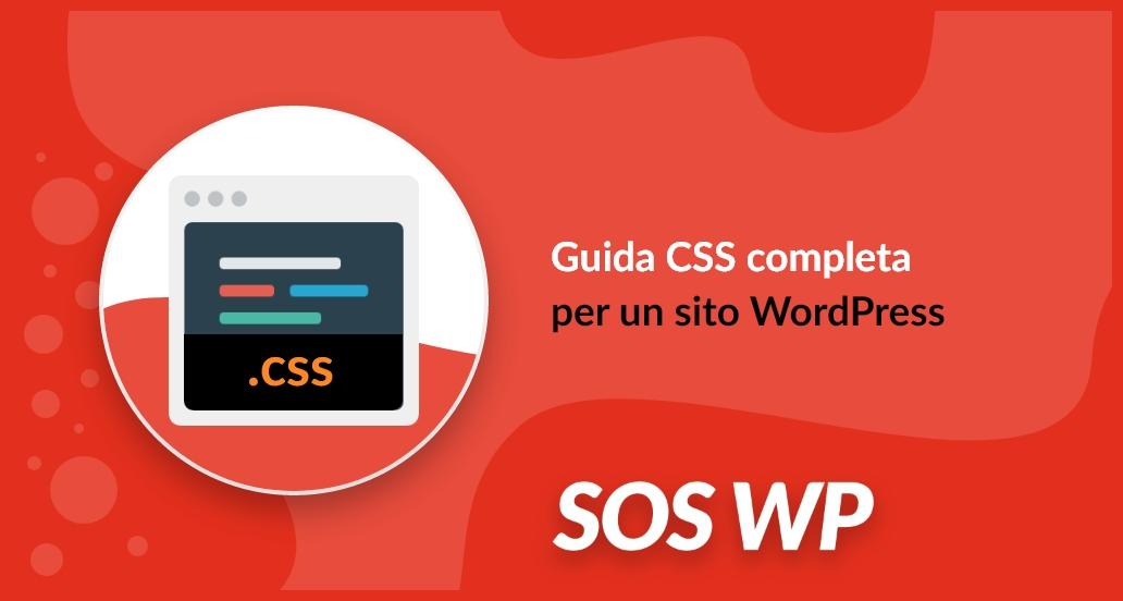 Guida CSS completa per un sito WordPress