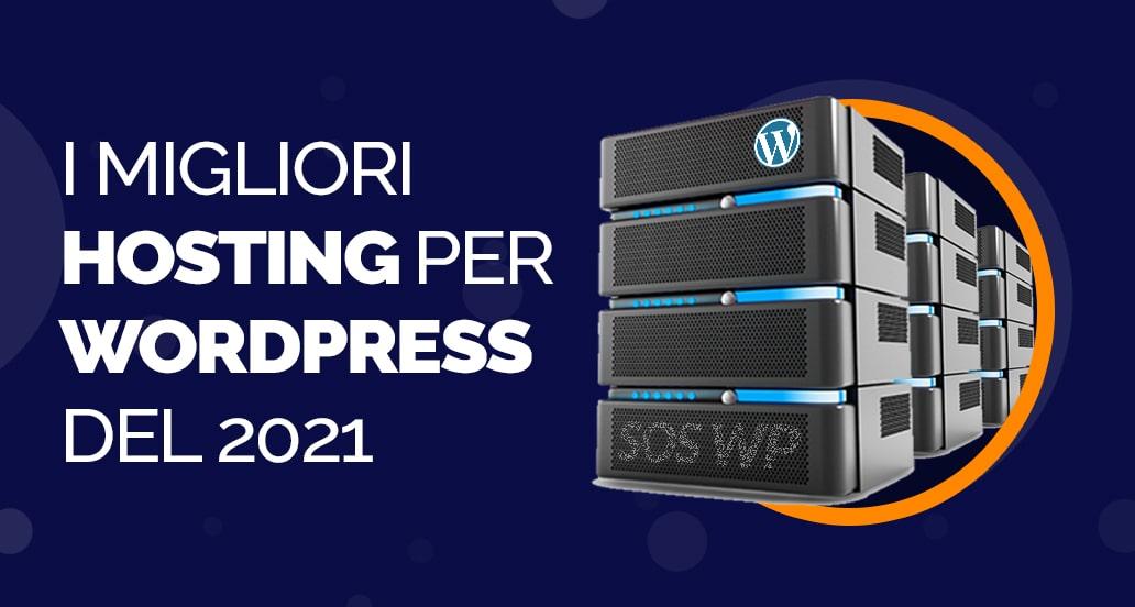 Hosting WordPress- i migliori hosting del 2021 (lista aggiornata)