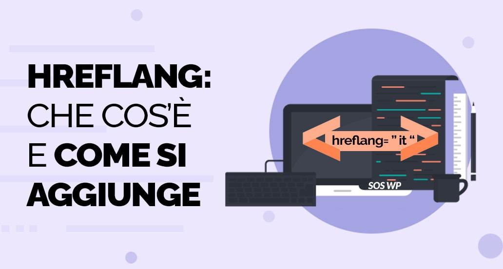 Tag Hreflang WordPress - che cos'è e come si aggiunge