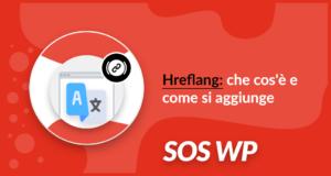Hreflang: che cos'è e come si aggiunge