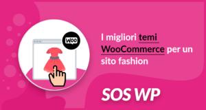 I migliori temi WooCommerce per un sito fashion