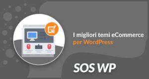 I migliori temi eCommerce per WordPress