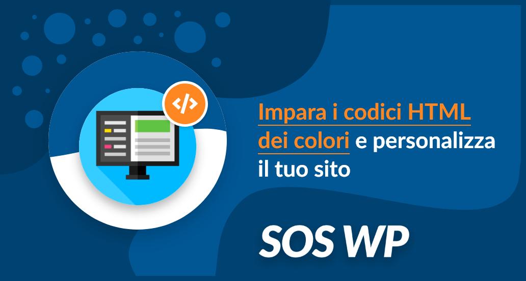 Impara i codici HTML dei colori e personalizza il tuo sito