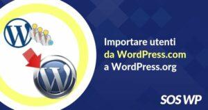 Importare utenti da WordPress.com a WordPress.org