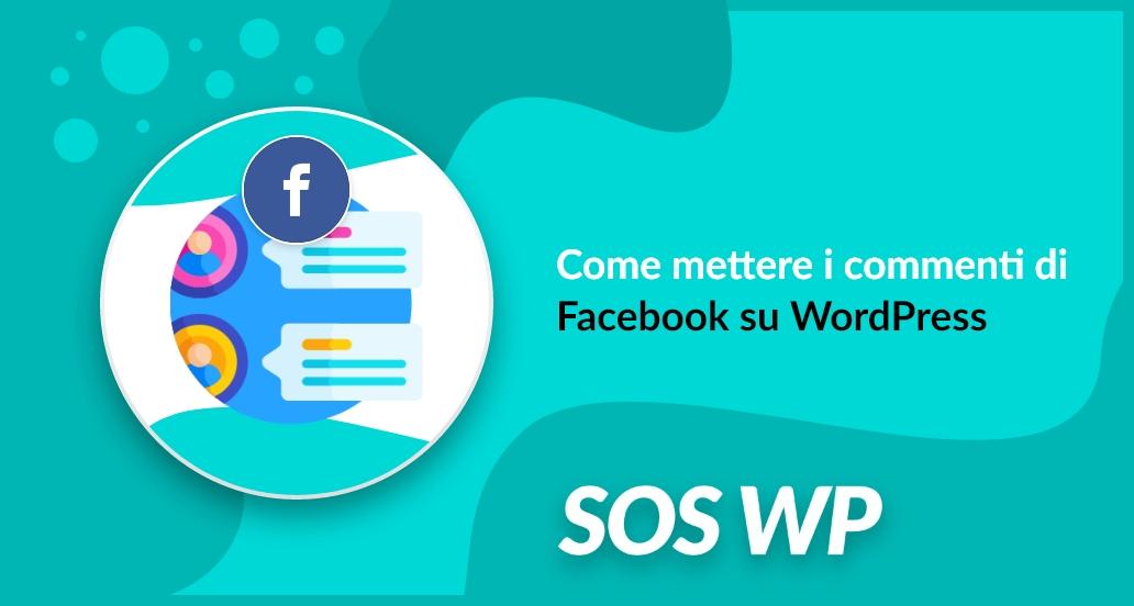Mettere i commenti di Facebook su WordPress