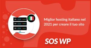 Miglior hosting italiano nel 2021 per creare il tuo sito