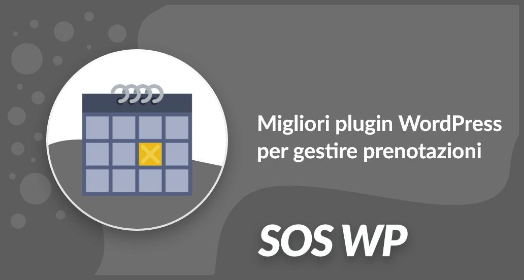 Migliori plugin WordPress per gestire prenotazioni e appuntamenti