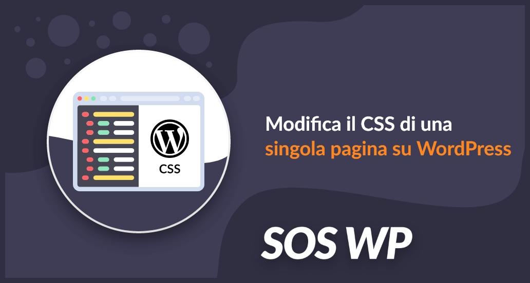 Modificare il CSS di una singola pagina su WordPress