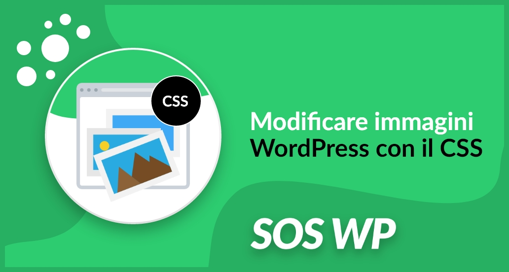 Modificare immagini WordPress con il CSS