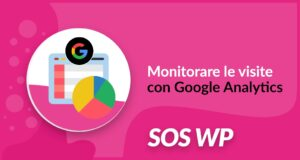 Monitorare le visite con Google Analytics