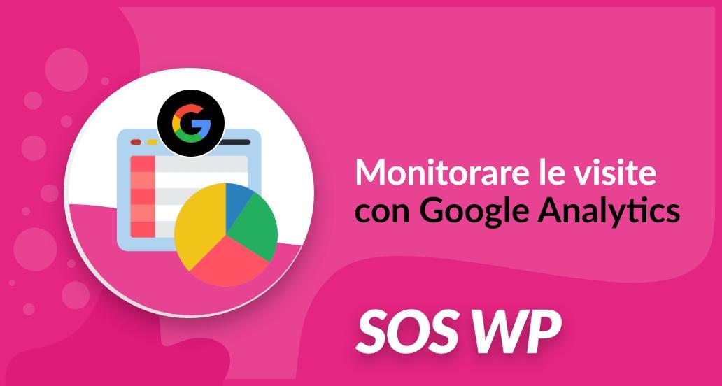 Monitorare le visite con Google Analytics