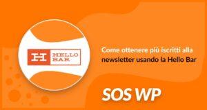Come ottenere più iscritti alla newsletter usando la Hello Bar