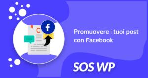 Promuovere i tuoi post con Facebook
