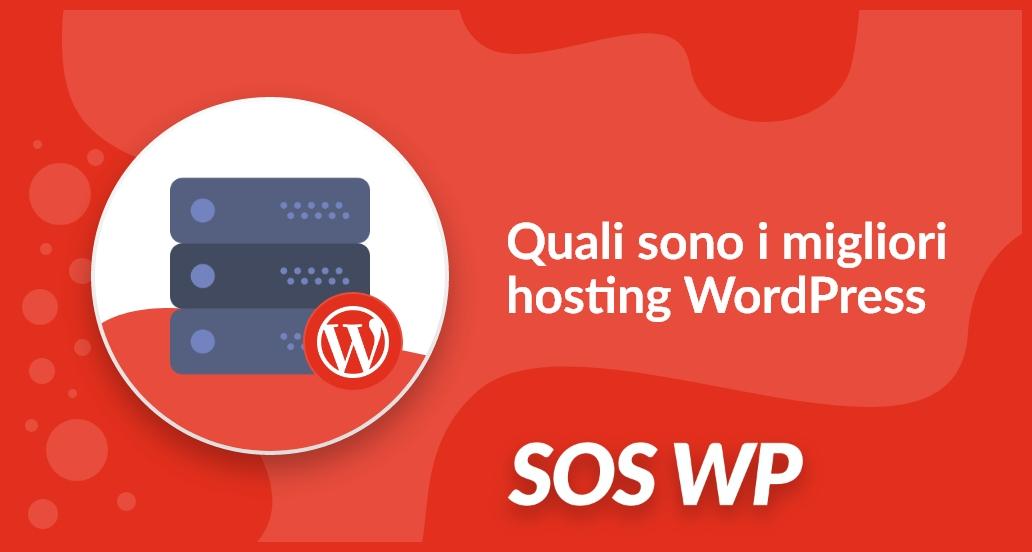 Quali sono i migliori hosting WordPress