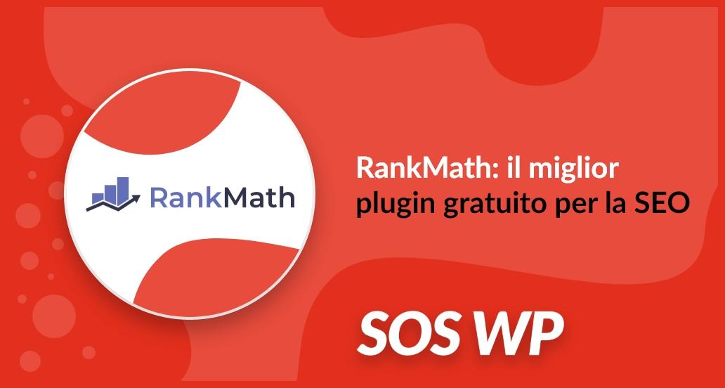 RankMath il miglior plugin gratuito per la SEO