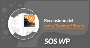 Recensione del tema Twenty Fifteen per WordPress