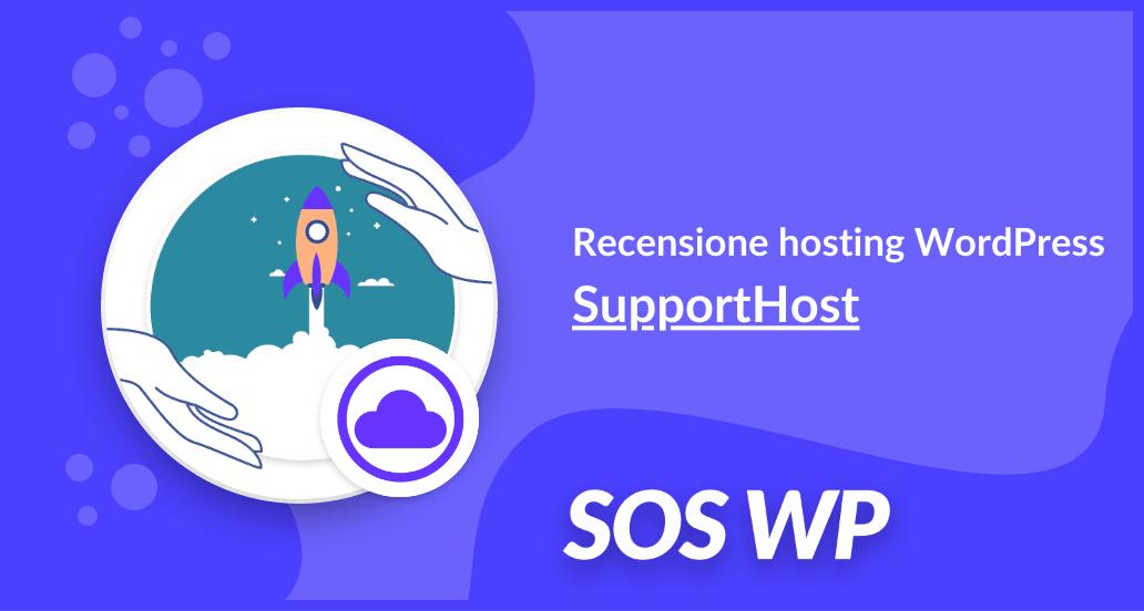 Recensione hosting WordPress SupportHost