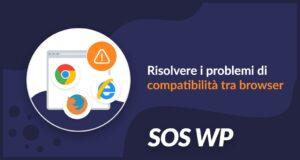 Risolvere i problemi di compatibilità tra browser