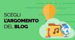Scegliere l'argomento del blog