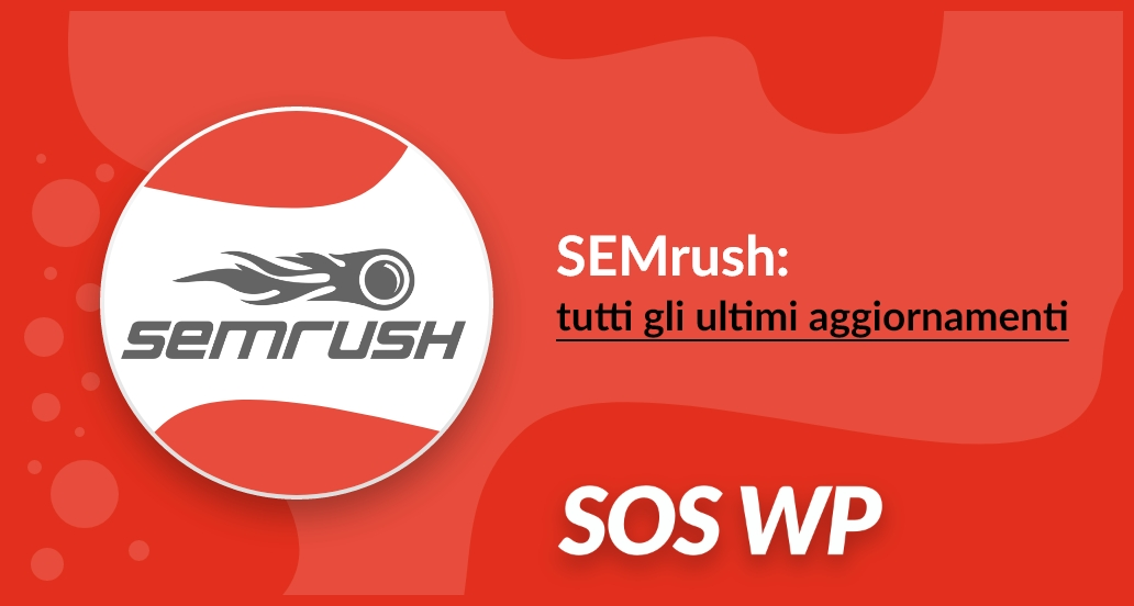 Aggiornamenti SemRush 2019