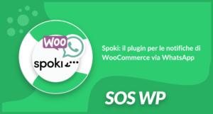 Spoki il plugin per le notifiche di WooCommerce via WhatsApp