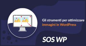 Strumenti per ottimizzare le immagini in WordPress