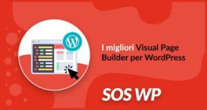 La guida ai migliori Visual Page Builder per WordPress