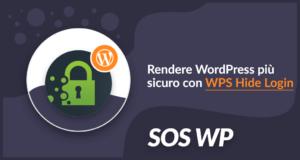 Rendere il tuo sito più sicuro con WPS Hide Login