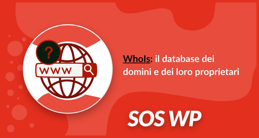 WhoIs: il database dei domini e dei loro proprietari