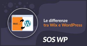 Le differenze tra Wix e WordPress