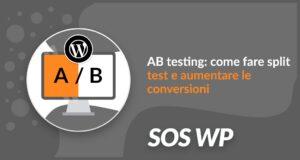 Come fare A/B testing su WordPress