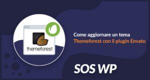 Come aggiornare un tema Themeforest con il plugin Envato
