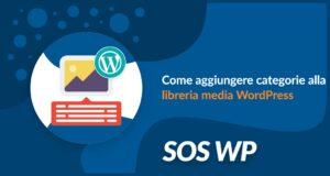 Come aggiungere categorie alla libreria media WordPress
