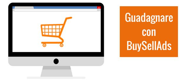 Come guadagnare con un blog usando BuySellAds
