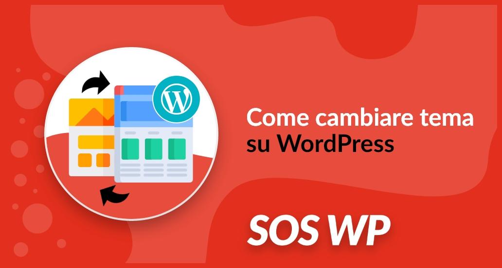 cambiare tema su WordPress