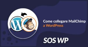 Come collegare MailChimp a WordPress