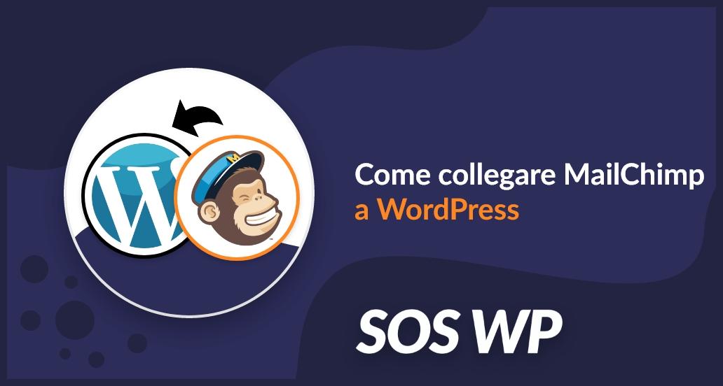Come collegare MailChimp a WordPress