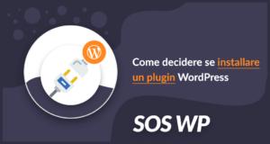 Come decidere se installare un plugin WordPress
