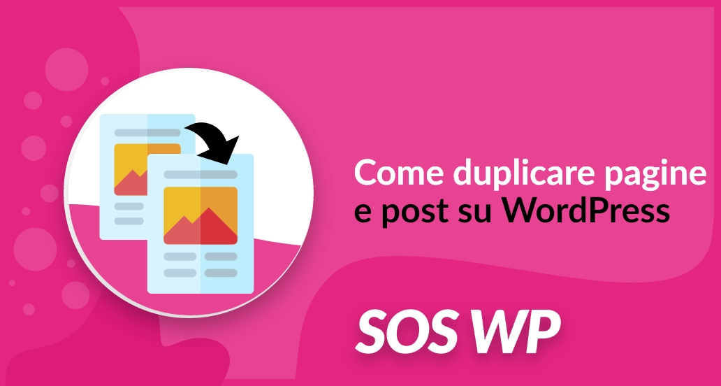 come duplicare pagine e post su wordpress