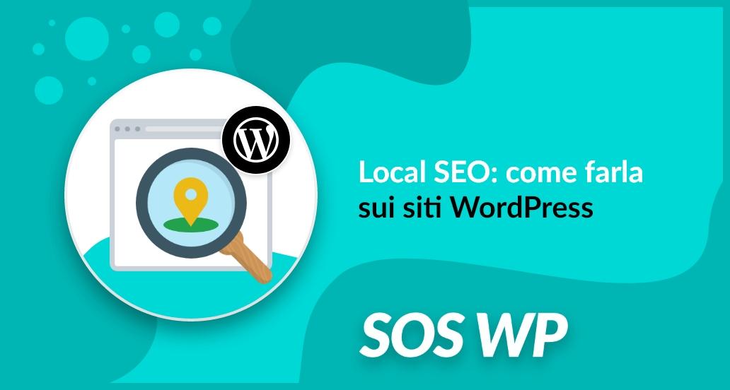 Local SEO: come farla sui siti WordPress